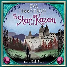 The Star of Kazan (       ABRIDGED) by Eva Ibbotson Narrated by Ruth Jones