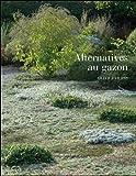 echange, troc Olivier Filippi - Alternatives au gazon