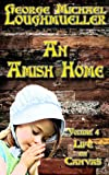 An Amish Home - Volume 4 - Life on Canvas