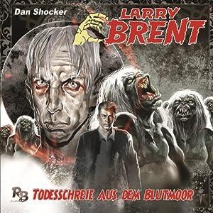 Todesschreie im Blutmoor (Larry Brent 8) Hörspiel