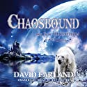 Chaosbound: The Eighth Book of the Runelords Audiobook by David Farland Narrated by Ray Porter