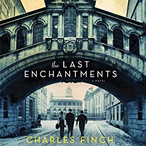 The Last Enchantments | [Charles Finch]