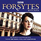 The Forsytes Returns: BBC Radio 4 full-cast dramatisation Hörspiel von John Galsworthy Gesprochen von:  full cast, Jessica Raine, Joseph Millson