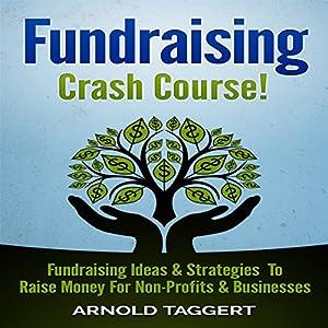 Fundraising Crash Course! Audiobook