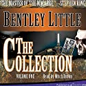 The Collection, Volume 1 Audiobook by Bentley Little Narrated by Mitch Urban