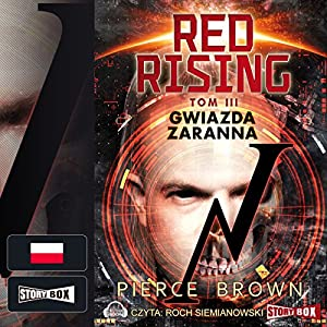 Gwiazda zaranna (Red Rising 3) Audiobook
