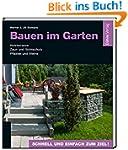 Bauen im Garten: Holzterrasse - Zaun...