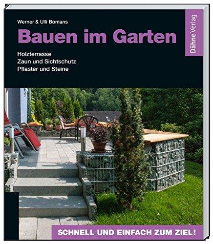 bauen-im-garten-holzterrasse-zaun-und-sichtschutz-pflaster-und-steine