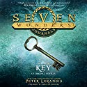 Seven Wonders Journals: The Key Audiobook by Peter Lerangis Narrated by Amielynn Abellera