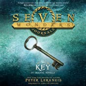 Seven Wonders Journals: The Key | Peter Lerangis