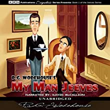 My Man Jeeves (       UNABRIDGED) by P. G. Wodehouse Narrated by David McCallion