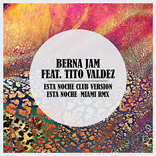Esta Noche - Berna Jam