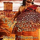 Dragon Knight's Shield Hörbuch von Mary Morgan Gesprochen von: Paul Woodson