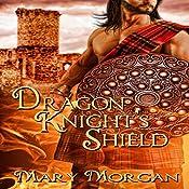 Dragon Knight's Shield | [Mary Morgan]