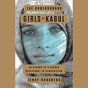 The Underground Girls of Kabul Hörbuch