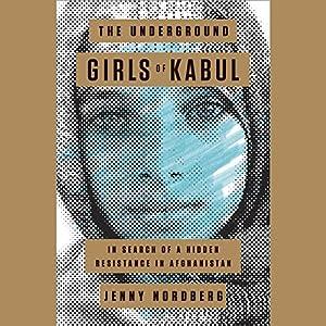 The Underground Girls of Kabul Audiobook