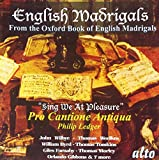 English Madrigals/Sing We at Pleasure