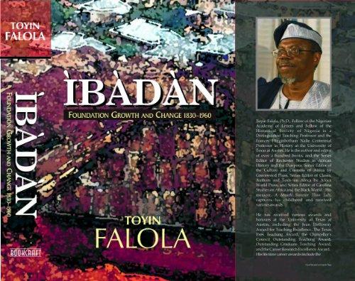 Ibadan: Foundation, Growth and Change, 1830-1960
