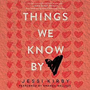 Things We Know by Heart Audiobook