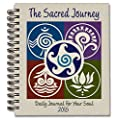 Sacred Journey Journal 2015: Daily Journal For Your Soul