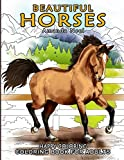 Beautiful Horses - Coloring Book for Adults