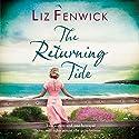 The Returning Tide Hörbuch von Liz Fenwick Gesprochen von: Anne Dover