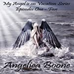 My Angel is on Vacation Series | Angelica Boone