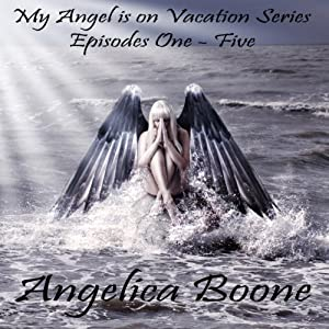 My Angel is on Vacation Series Audiobook