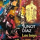 Los boys [The Boys] Audiobook by Junot Díaz Narrated by Yamil Ureña