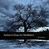 Ambient Music for Meditation