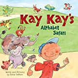 img - for Kay Kay's Alphabet Safari book / textbook / text book