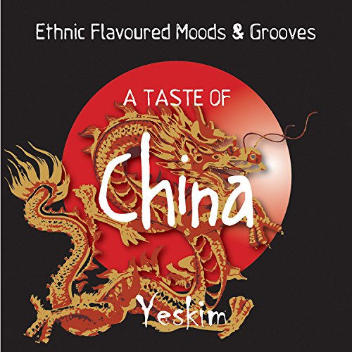 a-taste-of-china-eastern-flavoured-moods-grooves
