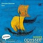 Homer Odyssee. Ein Weltgedicht (       ungekürzt) von Homer Gesprochen von: Christian Brückner