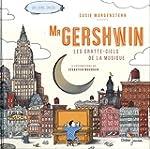 Mister Gershwin, les gratte-ciels de...