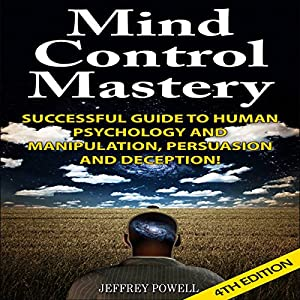 Mind Control Mastery 4th Edition Audiobook