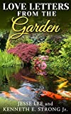 img - for Love Letters From The Garden book / textbook / text book