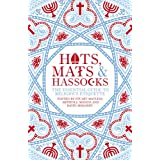 Hats, Mats and Hassocks: The Essential Guide to Religious Etiquetteby Edited By Stuart Matlins