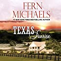 Texas Sunrise Audiobook by Fern Michaels Narrated by Susie Berneis