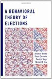 img - for A Behavioral Theory of Elections book / textbook / text book