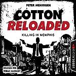 Killing in Memphis (Cotton Reloaded 49) | Peter Mennigen