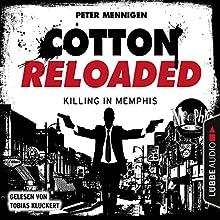 Killing in Memphis (Cotton Reloaded 49) Hörbuch von Peter Mennigen Gesprochen von: Tobias Kluckert