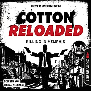 Killing in Memphis (Cotton Reloaded 49) Hörbuch