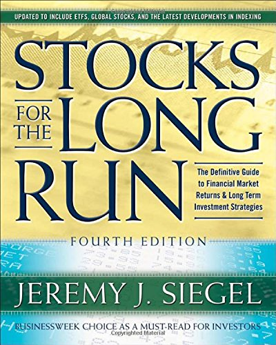 Stocks for the Long Run: The Definitive Guide to...