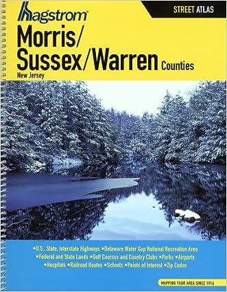 Hagstrom Morris / Sussex / Warren Counties NJ Atlas (Hagstrom Warren, Morris, Sussex Counties Atlas Large Scale)