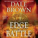 Edge of Battle (       UNABRIDGED) by Dale Brown Narrated by Michael McShane