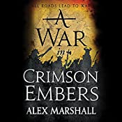 A War in Crimson Embers: The Crimson Empire, Book 3 | [Alex Marshall]