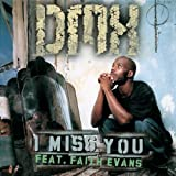 Dmx Ft Faith Evans I Miss You