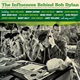 The influences behind bob dylan compilation (1930-1961)