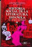 img - for Historia Social de La Literatura Espanola II (Spanish Edition) book / textbook / text book