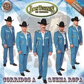 Amazon.com: Corridos A Quema Ropa: Los Tucanes De Tijuana: MP3